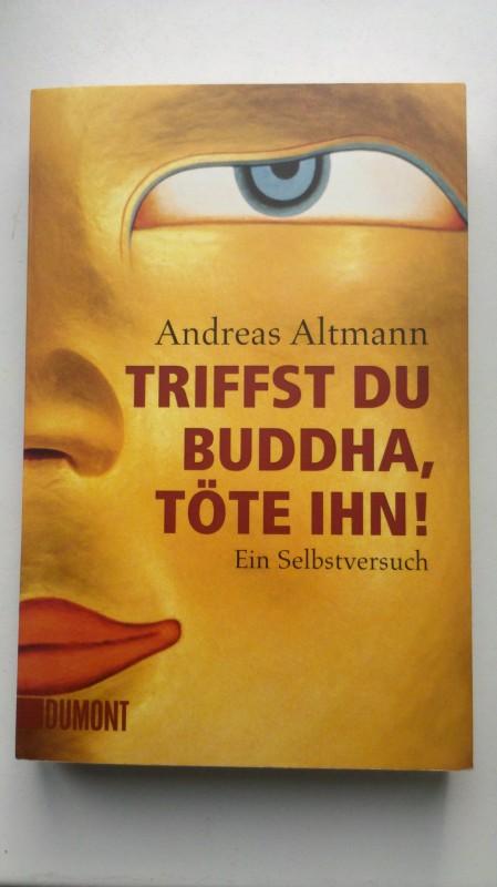 Buch: triffst du buddha, töte ihn